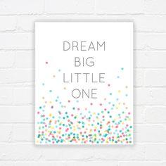 Nursery art - girls room printable art - inspirational quote - dream big little one print - nursery printable girls art - DIGITAL DOWNLOAD