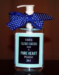 Christ-Centered Easter Basket: Have Clean Hands and Pure Hearts Hand Sanitizer or Soap nataliekazsuk