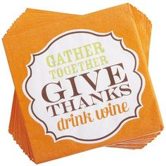 "How can I not get these for my first hosting of family Thanksgiving?   ""Give Thanks"" Cocktail Napkins"