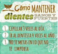 Unos buenos consejos para mantener tus dientes sanos y fuertes...