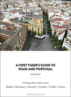 A 2 - 3 week itinerary for Spain and Portugal featuring Madrid, Barcelona, Grenada, Cordoba, Seville and Lisbon plus day trips to Toledo, El Escorial, Segovia, Montserrat, Girona and Sintra! Click through to shershegoes.com to help plan your trip!