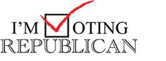 I'm Voting Republican -- WATCH!