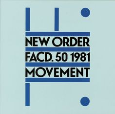 """Movement""- New Order"
