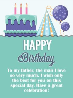Great Celebration Happy Birthday Card For Father