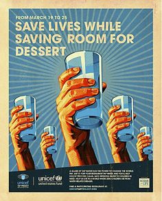 """UNICEF Tap Project campaign    Print Ads, Public Service    Waterborne illnesses are the second leading cause of preventable childhood deaths in the world and kill almost 4,000 children each day. The US Fund for UNICEF draws attention to this crisis and encourages the public to take action.    This year's campaign, by New York agency Droga5, is a twist on WWII propaganda poster art, using bright, vivid illustrations with a """"we can do it"""" feel."""