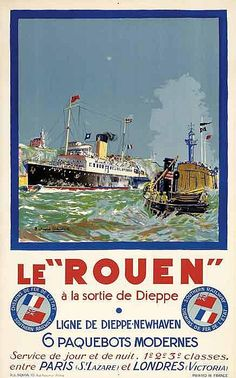 """1935 The Rouen going out of the Dieppe Harbour, Dieppe - Newhaven Line, 6 moderns boats"""". This France - England line was joined with the """"Chemins de Fer de l'Etat and the Southern Railway, from Paris to London"""" Posters Uk, Poster Ads, Illustrations And Posters, Bus Travel, Travel And Tourism, Vintage Banner, Tourism Poster, Vintage Boats, Naval"""