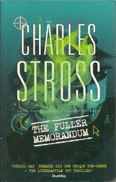 The Fuller Memorandum by Charles Stross is the third Laundry Files urban Cthulhu novel.