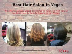 Best Hair & Beauty Salon in Las Vegas Located in the heart of Mountain's Edge, Bloom Salon and Spa offers a variety of services. From taking care of your skin, hair and nails, massage, to Henna Tattoo. We offer a service which is second to none, so visit one of the best Hair & Beauty Salons in Las Vegas.