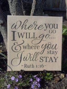 Where You Go I Will Go Painted Burlap by LoveandPrayersGifts, $24.00