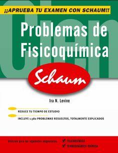 PROBLEMAS DE FISICOQUÍMICA 5ED Serie Schaum Autor: Ira N. Levine  Editorial: McGraw-Hill Edición: 5 ISBN: 9788448191245 ISBN ebook: 9788448198336 Páginas: 466 Área: Ciencias y Salud Sección: Química