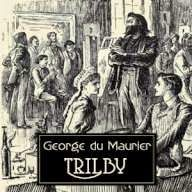 Time For A Dark Tale: Trilby [by George du Maurier] Free Ghostly & Ghastly Audiobooks link to the free audiobooks