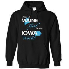 Just A Maine Girl In A Iowa World T-Shirts, Hoodies. Get It Now ==> https://www.sunfrog.com/Valentines/-28MEJustXanh001-29-Just-A-Maine-Girl-In-A-Iowa-World-Black-Hoodie.html?id=41382