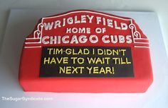 Ha not a Cubs fan but this would be a cute groom's cake