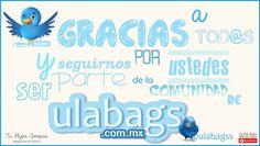 Gracias a todos ustedes por seguirnos y ser parte de la comunidad de ulabags.com.mx siguenos con el #ulabagstips
