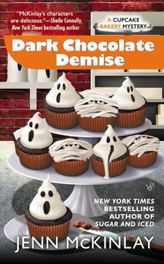 Book giveaway for Dark Chocolate Demise (Cupcake Bakery Mystery, by Jenn McKinlay Feb 2015 Best Mysteries, Cozy Mysteries, Murder Mysteries, Mystery Series, Mystery Books, Cupcake Bakery, Six Feet Under, Penguin Books, So Little Time