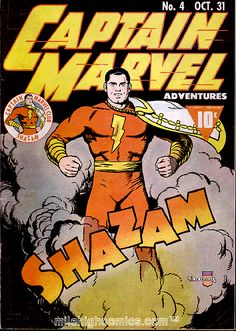 The original Captain Marvel. This is from the 40's! SHAZAM!