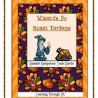 Bailey School Kids WIZARDS DO ROAST TURKEYS * Reader Response Task Cards   Higher-order, quality questions from each chapter, including content and academic vocabulary.  * Perfect for partner/group discussions, literatur...