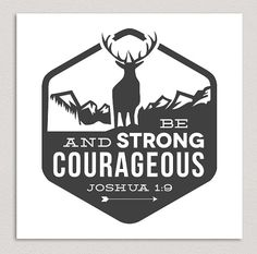 Strong & Courageous Bible Verse | Art Print by Courtney Shehee
