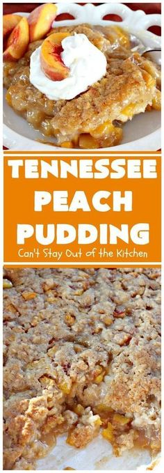 Tennessee Peach Pudding Cant Stay Out of the Kitchen one of the BEST recipes ever A luscious syrup is poured over the before baking making this meltinyour mouth delicio. Pudding Recipes, Fruit Recipes, Cooking Recipes, Pudding Desserts, Summer Dessert Recipes, Cuban Recipes, Sweets Recipes, Healthy Cooking, Drink Recipes