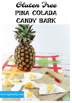 This Pina Colada bark is easy to make and it's gluten free! Get the recipe on the blog!