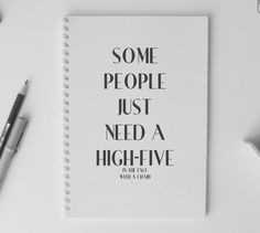 This notebook to keep track of everyone who needs a high five. | 24 Notebooks That Might Actually Inspire You To Write Something