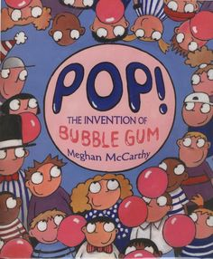 Mrs. Ayala's Kinder Fun: Books on Bubble Gum; use as background for How to Blow a Bubble