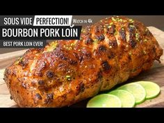 Bourbon Glazed PORK LOIN Sous Vide! No experiment just THE BEST PORK LOIN EVER! - YouTube