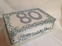 80th Birthday Cake For Grandma, Elegant Birthday Cakes, Bithday Cake, Birthday Sheet Cakes, Grandpa Birthday, 90th Birthday Parties, 80 Birthday, Birthday Ideas, Mehndi Cake