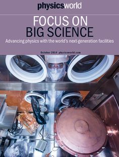"""on the cover of Physics World - Focus On Big Science 2014 - Advancing physics with the world's next-generation facilities: """"The Majorana Demonstrator will use enriched germanium to search for neutrinoless double-beta decay"""", with astrophysicist Dr. S. Mertens (picture credit: Matthew Kapust/South Dakota Science and Technology Authority)"""