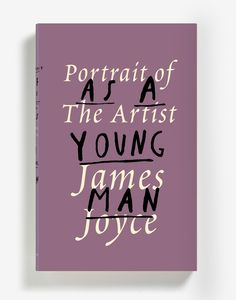Peter Mendelsund's cover design for James Joyce's Portrait of the Artist as a Young Man. Vintage Books.