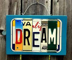 """Handmade """"Dream"""" License Plate Sign on Etsy, $25.00"""