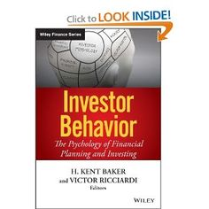 Amazon.com: Investor Behavior: The Psychology of Financial Planning and Investing (9781118492987): H. Kent Baker, Victor Ricciardi: Books