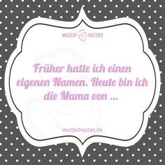 Und eigentlich gibt es doch keinen schöneren Namen …  Mehr lustige Sprüche auf: www.mutterherzen.de  #mama #kind #name
