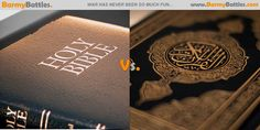 The Bible Vs The Koran. Some says it is called the battle of the books, The Bible and the Koran have both gone global. #Bible #Koran CLICK HERE TO VOTE!!! http://www.barmybattles.com/2013/07/16/the-bible-vs-the-koran/