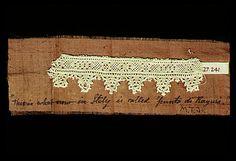 Date:      16th century  Culture:      Italian  Medium:      Linen, needle lace  Dimensions:      L. 4 3/8 x W. 1 in. (11.1 x 2.5 cm)