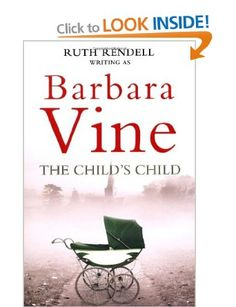 The Child's Child: Barbara Vine