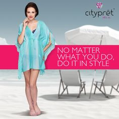 When you plan for beach this summer, do keep your Style quotient high.