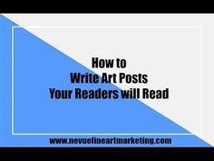 How to Write Art Articles Your Readers will Read