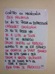 Foto simpatiche ed assurde di cartelli e scritte. Italian Quotes, In Vino Veritas, Sparkling Wine, Funny Pictures, Hilarious, Words, Life, Trieste, 3
