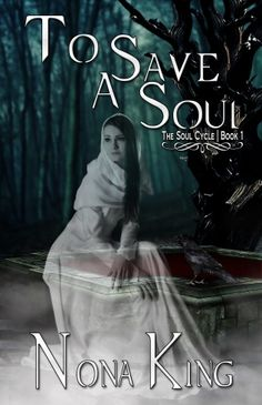 To Save A Soul (The Soul Cycle Book 1)
