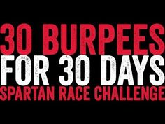 Spartan Race 30 Day Burpee Challenge #30Burpees30Days - YouTube