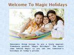 Magic Holidays Info