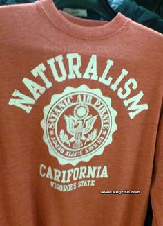 Naturalism, you know - birds, trees, flowers, Satan, Pirates and the US Navy. They can all be found in the state of Carifornia.