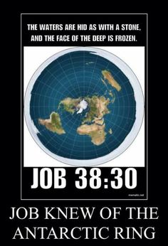 According to the Holy Bible, the World is stationary, flat, on pillars, under a dome and is an enclosed system. Weird Facts, Fun Facts, Flat Earth Movement, Flat Earth Proof, Ends Of The Earth, Antarctica, Critical Thinking, Conspiracy, Wake Up