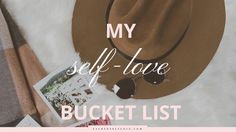 The Adventure of a Lifetime - Self-Love Bucket List