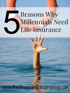 5 Reasons Why Millennials Need Life Insurance  Life Insurance, Life Insurance tips, #LifeInsurance