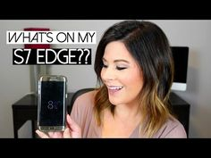 What's On My Samsung Galaxy S7 Edge? - YouTube