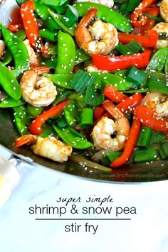 Who doesn t love a quick stir fry that comes together in minutes?! A perfect busy weeknight meal that is crazy easy and packed full of delicious asian flavor- This simple shrimp and snow pea stir fry is just that! <a href=http://www.firsthomelovelife.