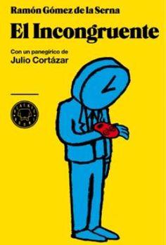 Según Julio Cortázar, «Bien hace Ramón, al prologar este libro, en recordarnos que es \'un primer grito de evasión en la literatura novelesca al uso\'. ...