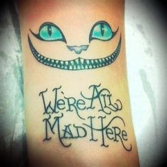 Mad hatter tattoos quotes - photo#9